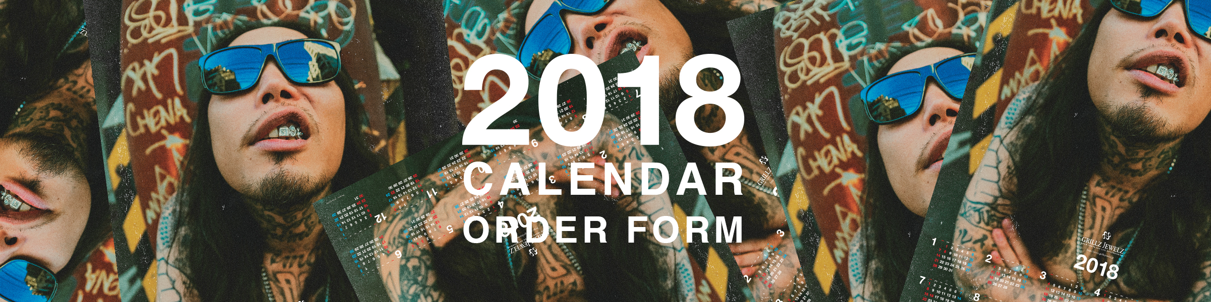 GRILLZ JEWELZ 2018 CALENDAR ORDER FORM